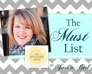 The Must List: Miss Mustard Seed