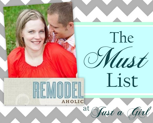 The Must List: Remodelaholic