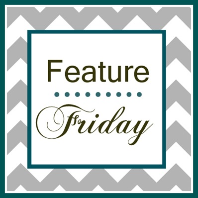 Feature Friday